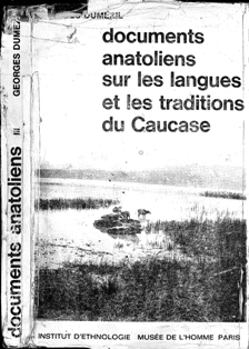 G. Dumezil. Documents anatoliens sur les langues et les traditions du Caucase (обложка)
